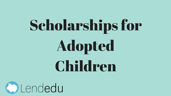 Scholarships for Adopted Children