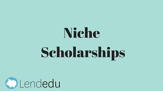 Niche Scholarships