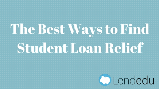 The best ways to find student loan relief
