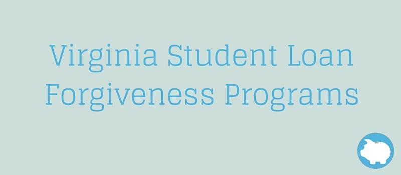 Virginia State Loan Forgiveness Programs