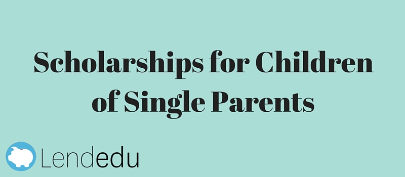 scholarships for single parent students Single parents will be given preference in the selection process general student scholarship recipient must demonstrate financial need and maintain a.