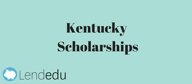 Kentucky Scholarships - LendEDU