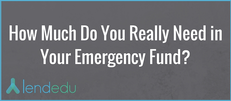 how much do you really need in your emergency fund