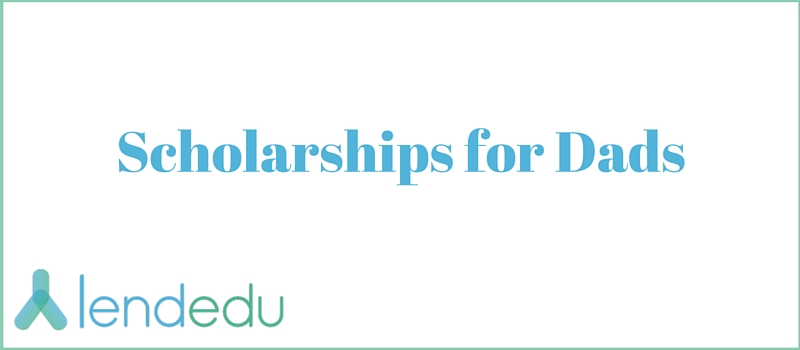 Scholarships for Dads