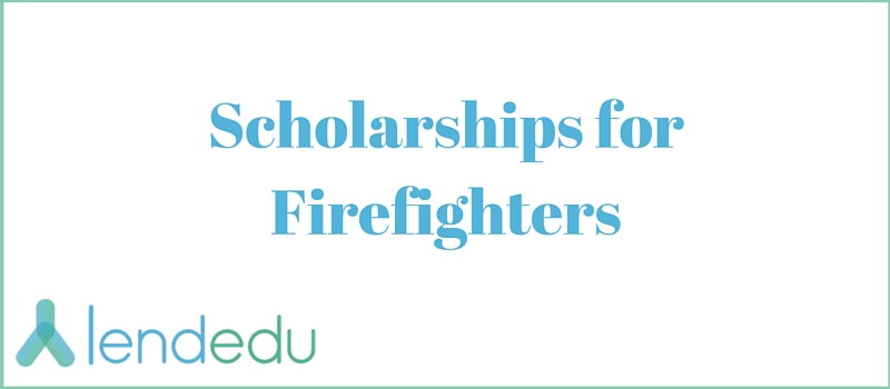Scholarships for Firefighters
