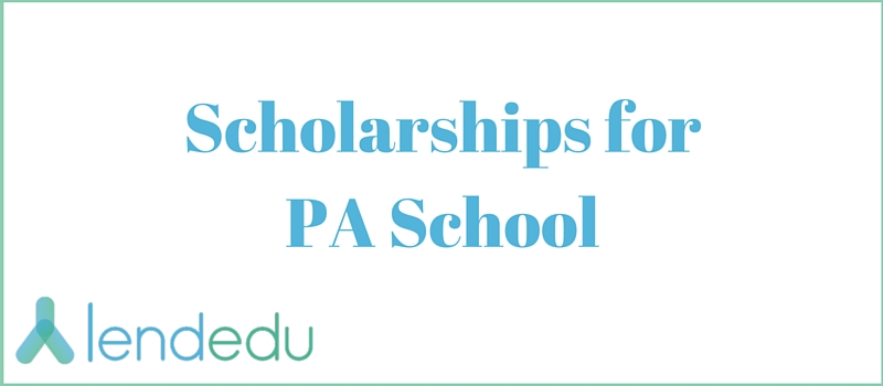 Scholarships for PA School