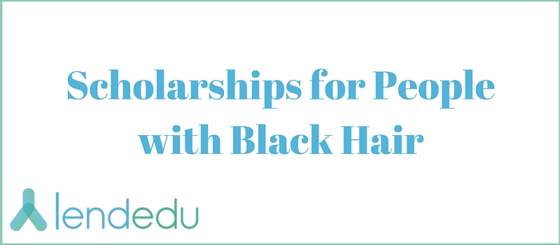 Scholarships for People with Black Hair