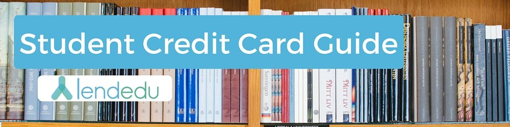 Student Credit Card Guide
