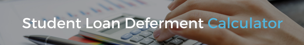 deferment and forbearance calculator
