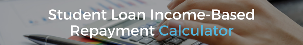 student loan income based repayment calculator banner