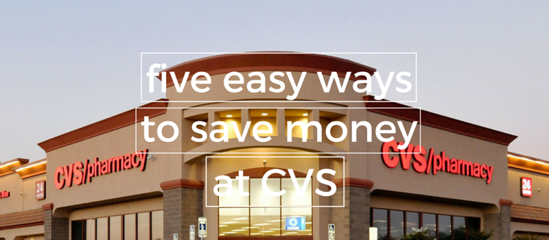 5 Easy ways to save money at CVS