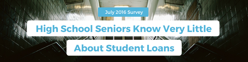 high school seniors know little about student loans