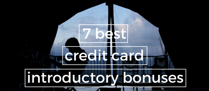 7 Best Introductory Bonuses