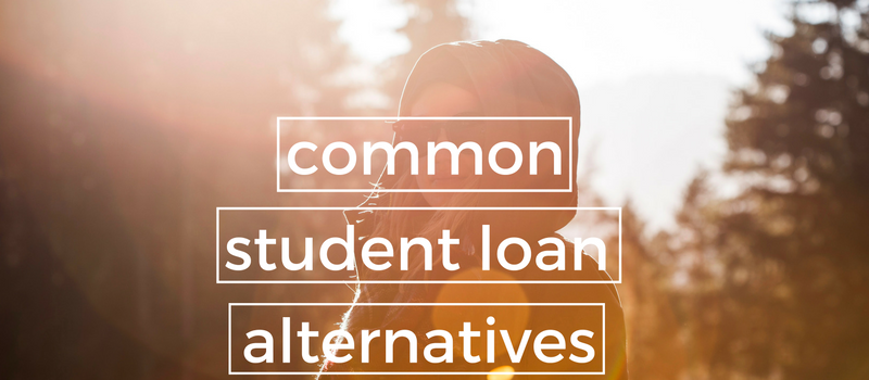 Common Student Loan Alternatives