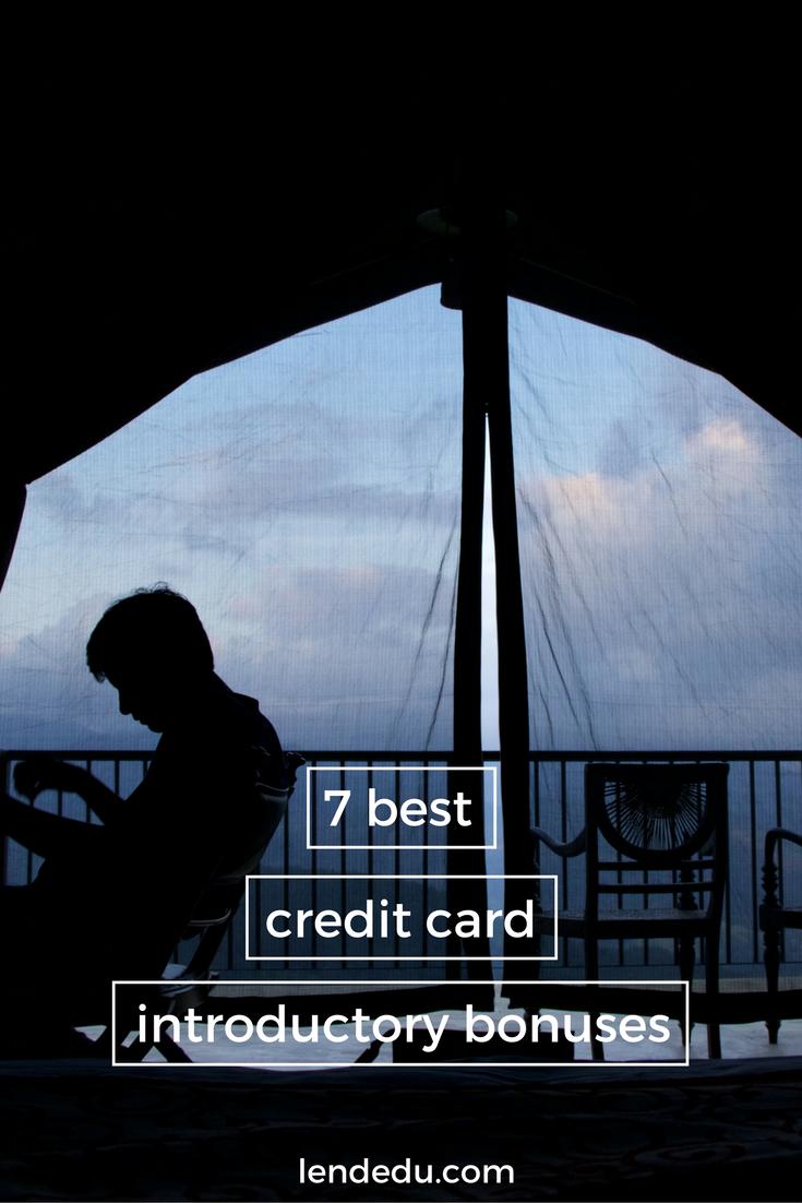 7 Best Introductory Bonuses