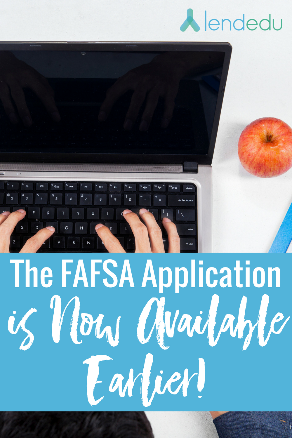 FAFSA Application Now Available Earlier