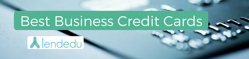 Best business credit cards of 2018 compare your options lendedu reheart