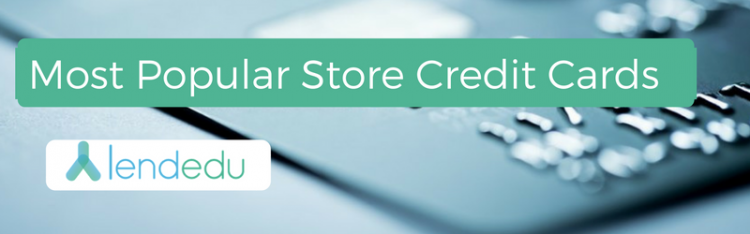 Most Popular Store Credit Cards