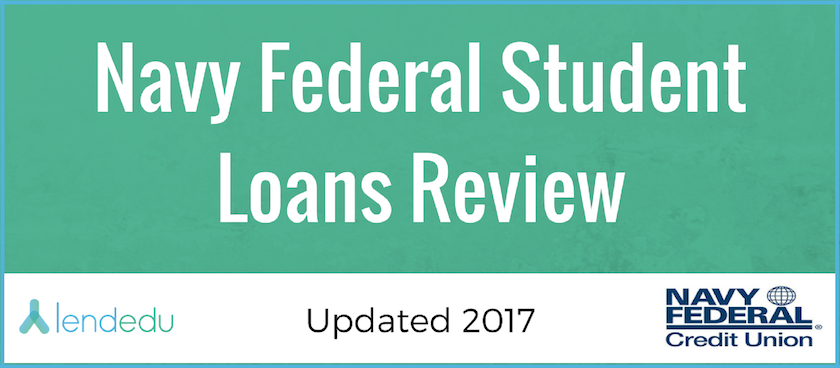 Navy Federal Student Loans Review - LendEDU