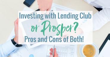 investing-with-lending-club-vs-prosper_-pros-vs-cons