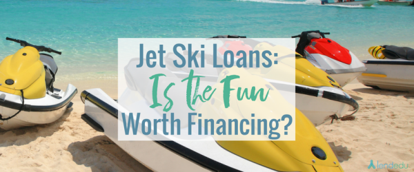 Jet Ski Loans_ Is the Fun Worth Financing (1)