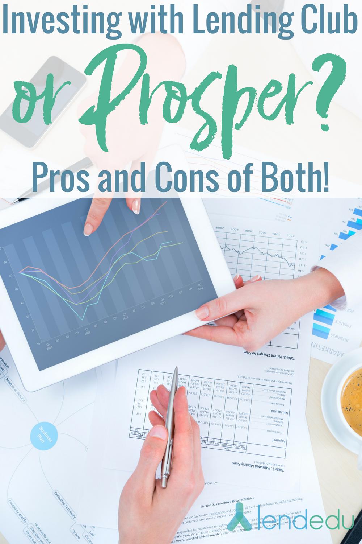 investing lending club vs prosper pros vs cons lendedu investing lending club vs prosper pros vs