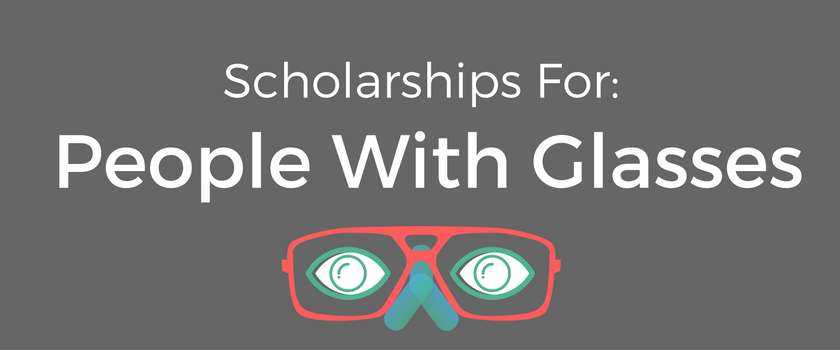 scholarships-for-people-with-glasses