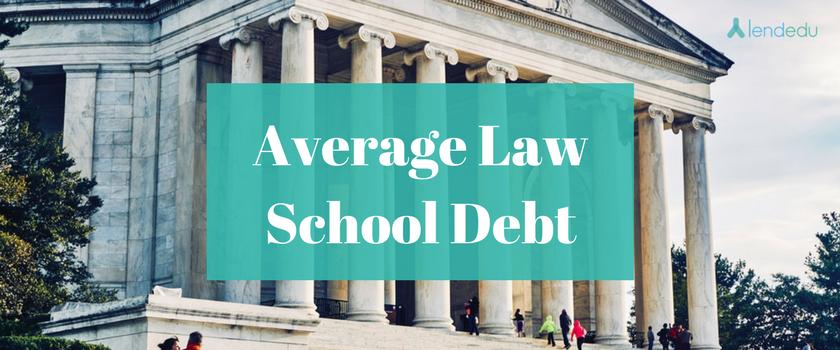 Average Law School Debt