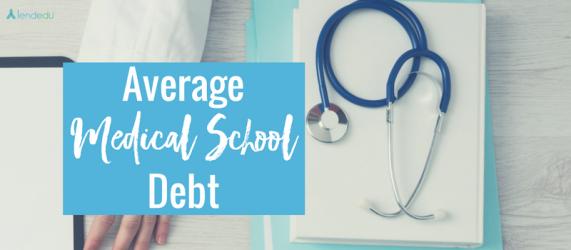 Average Medical School Debt