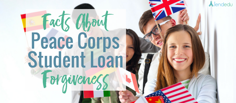 Facts About Peace Corps Student Loan Forgiveness