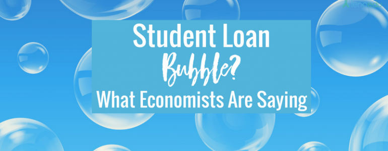 Student Loan Bubble_ Here is what economists are saying