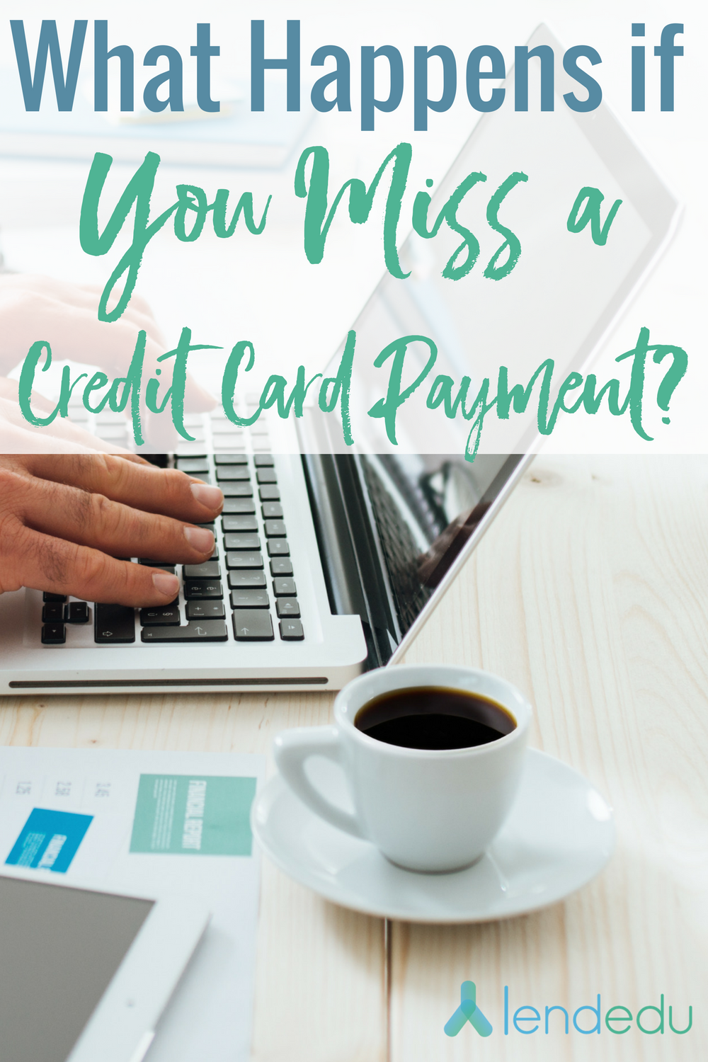 What happens if you miss a credit card payment_