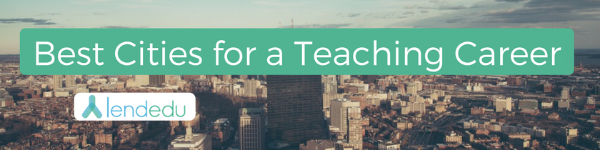 Best Cities for a Teaching Career