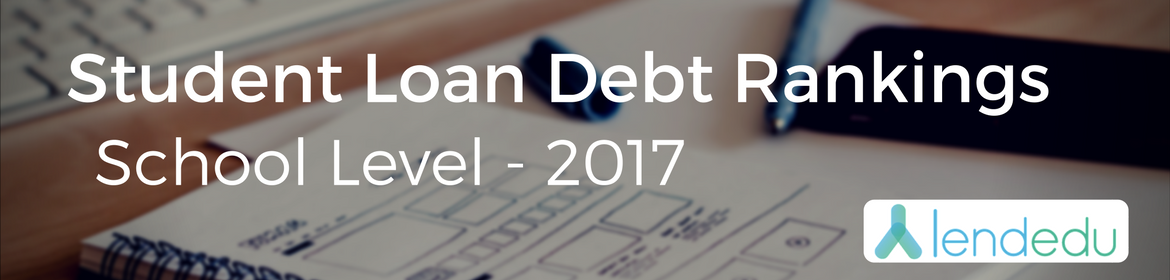 student loan debt rankings school level