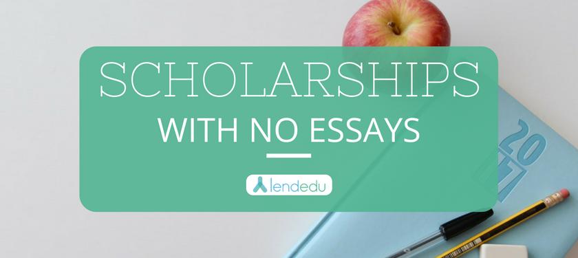 No Essay Scholarships - LendEDU
