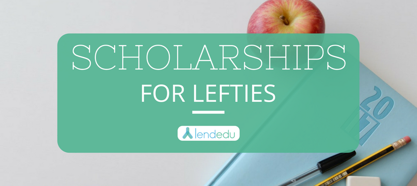 scholarships for lefties lendedu