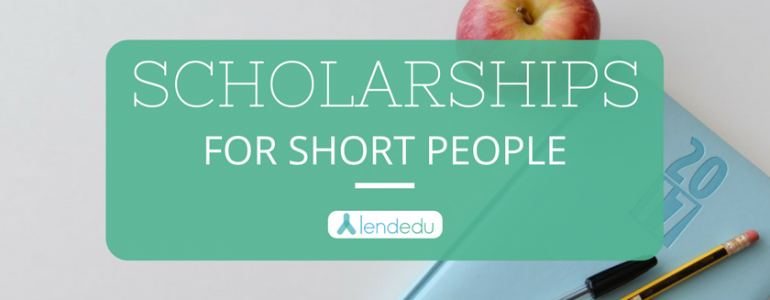 Scholarships for Short People