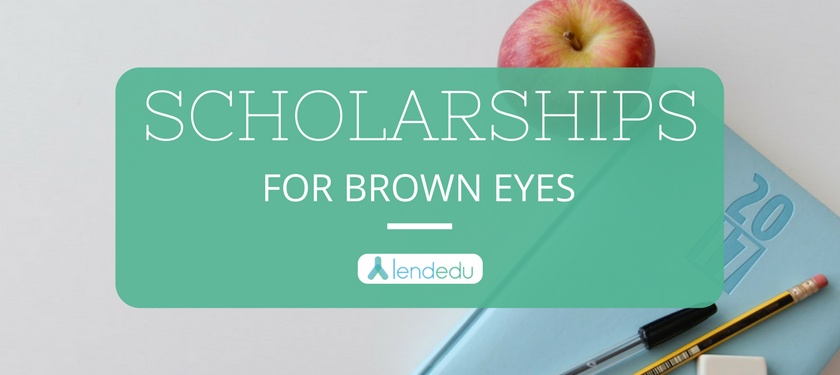 Scholarships for Brown Eyes
