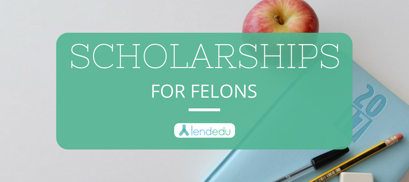 Scholarships for Felons